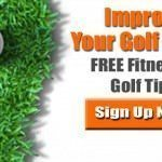 GolfGym,Golf,Newsletter,Golf Tips,Golf Swing,Golf Fitness