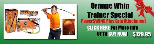 Golf Gift Center,Orange Whip Trainer Special,Orange Whip,Orange Whip Special