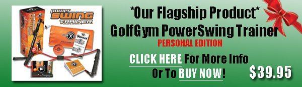 Golf Gift Center,GolfGym,PowerSwing Trainer,Golf Swing Trainer
