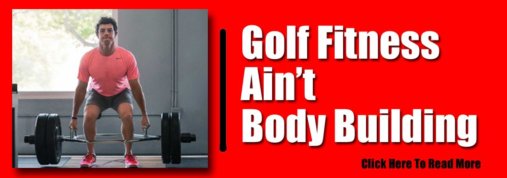 Golf-Fitness-Aint-Body-Building