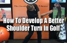 Develop a Better Shoulder Turn for Golf,Golf,GolfGym,Shortee Club