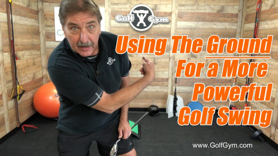From The Ground Up,Golf Swing,Golfing,Swing,GolfGym,GolfGym PowerBandz,CardioGolf Slope,CardioGolf Slope,CadrioGolf Slope Fitness Platform